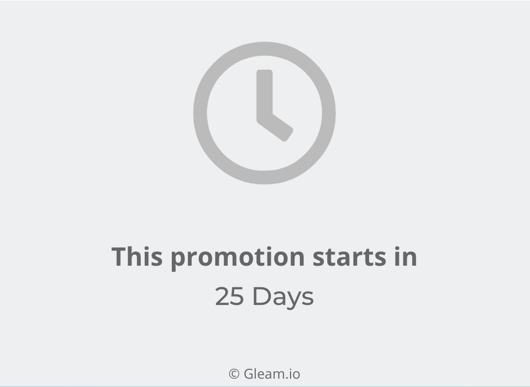 'This promotion starts in 25 Days' message on Gleam Competitions widget