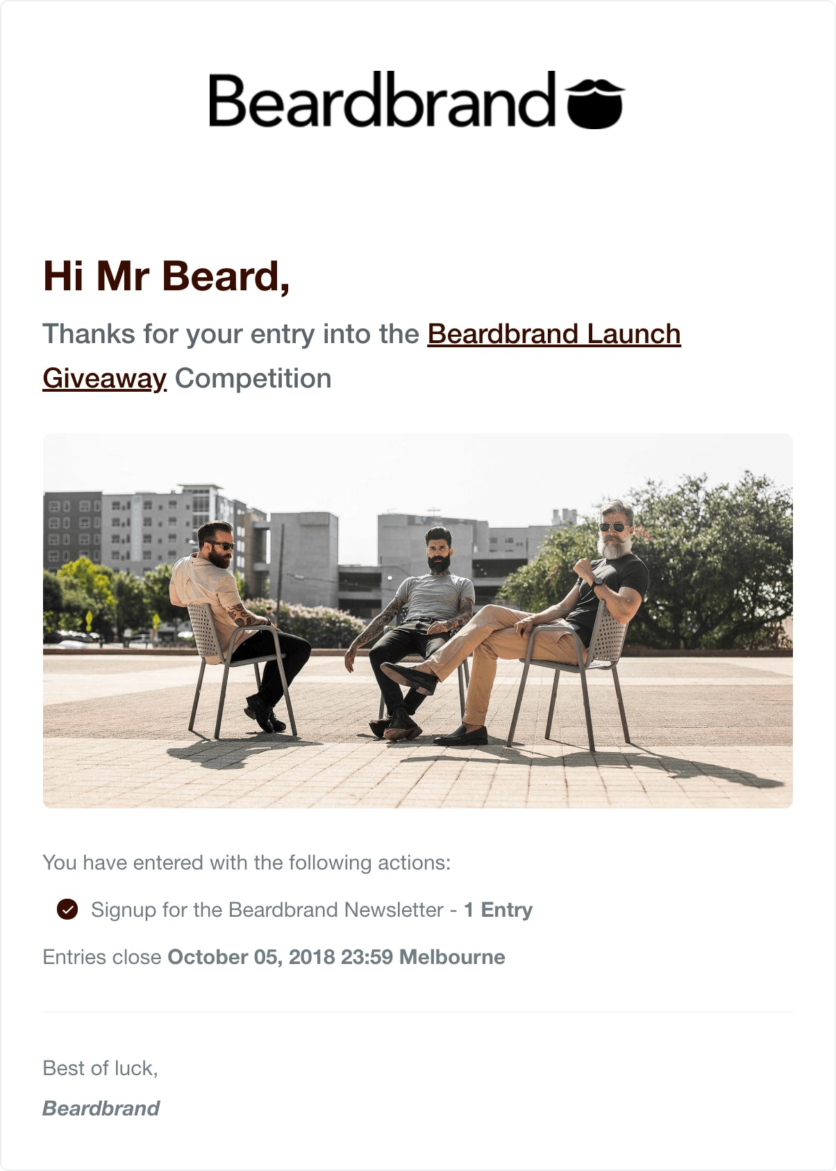 Beardbrand's entry confirmation email sent to entrants