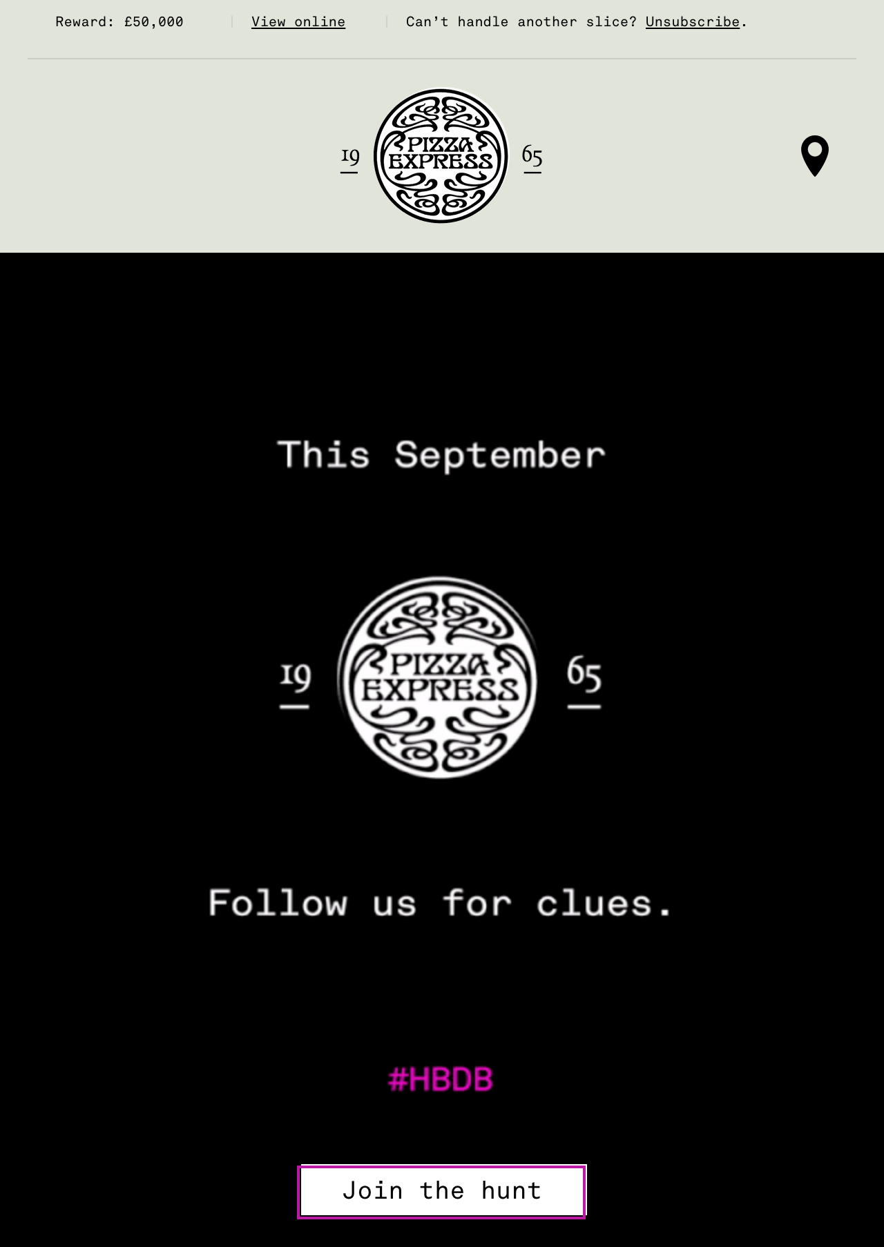 Promotional email from Pizza Express hinting users at a mysterious event