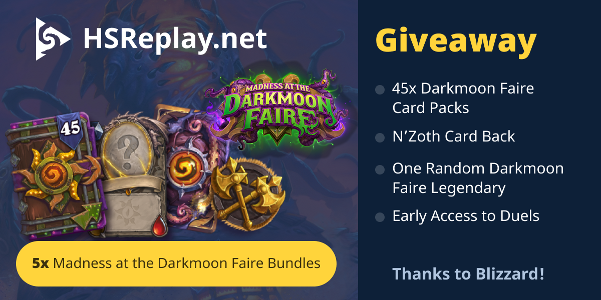 Enter to win a Madness at the Darkmoon Faire Pre-Purchase Bundle from HSReplay.net ~ 5 Winners!  A global Blizzard Battle.net account is required. Excludes Blizzard China accounts Giveaway Image