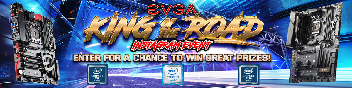 EVGA King of the Road Instagram Event