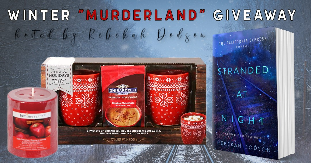 "Author Rebekah Dodson's Winter ""MURDERLAND"" Giveaway including a $20 Amazon gift card, Stranded at Night book, hot cocoa gift set, apple cinnamon candle Giveaway Image"