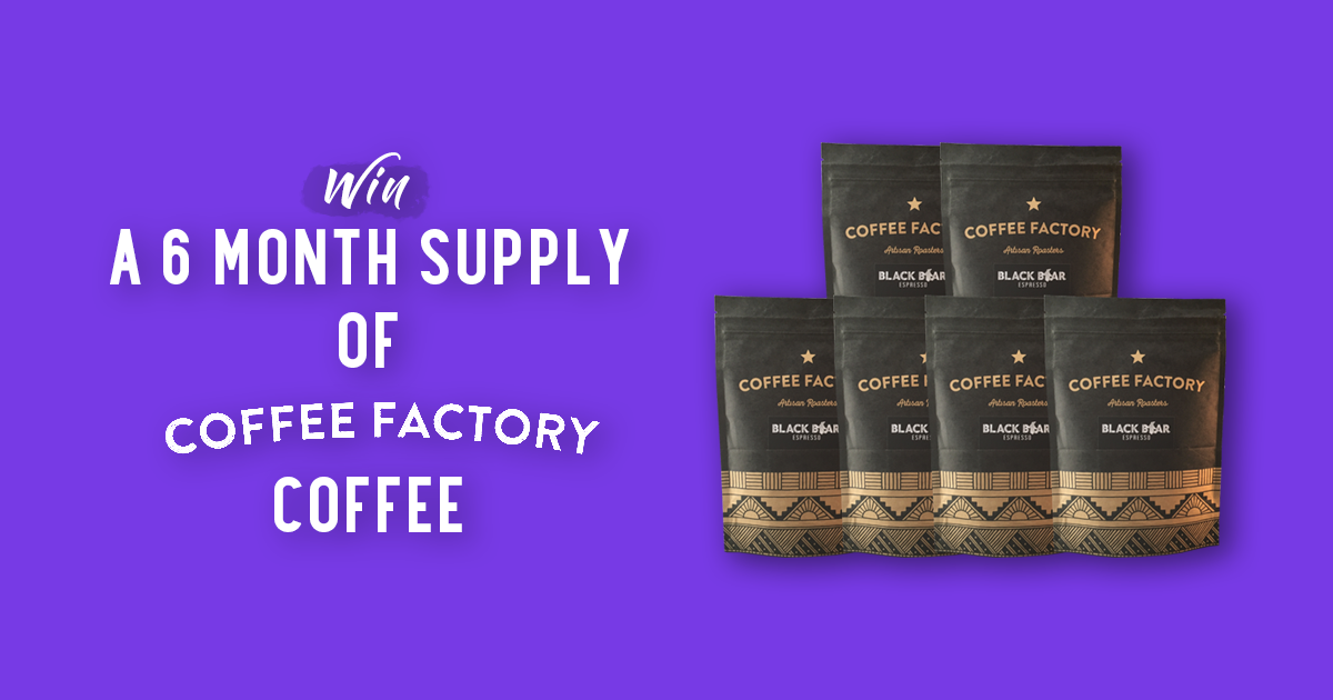Coffee Factory - 6 Month Supply of Coffee Giveaway Giveaway Image