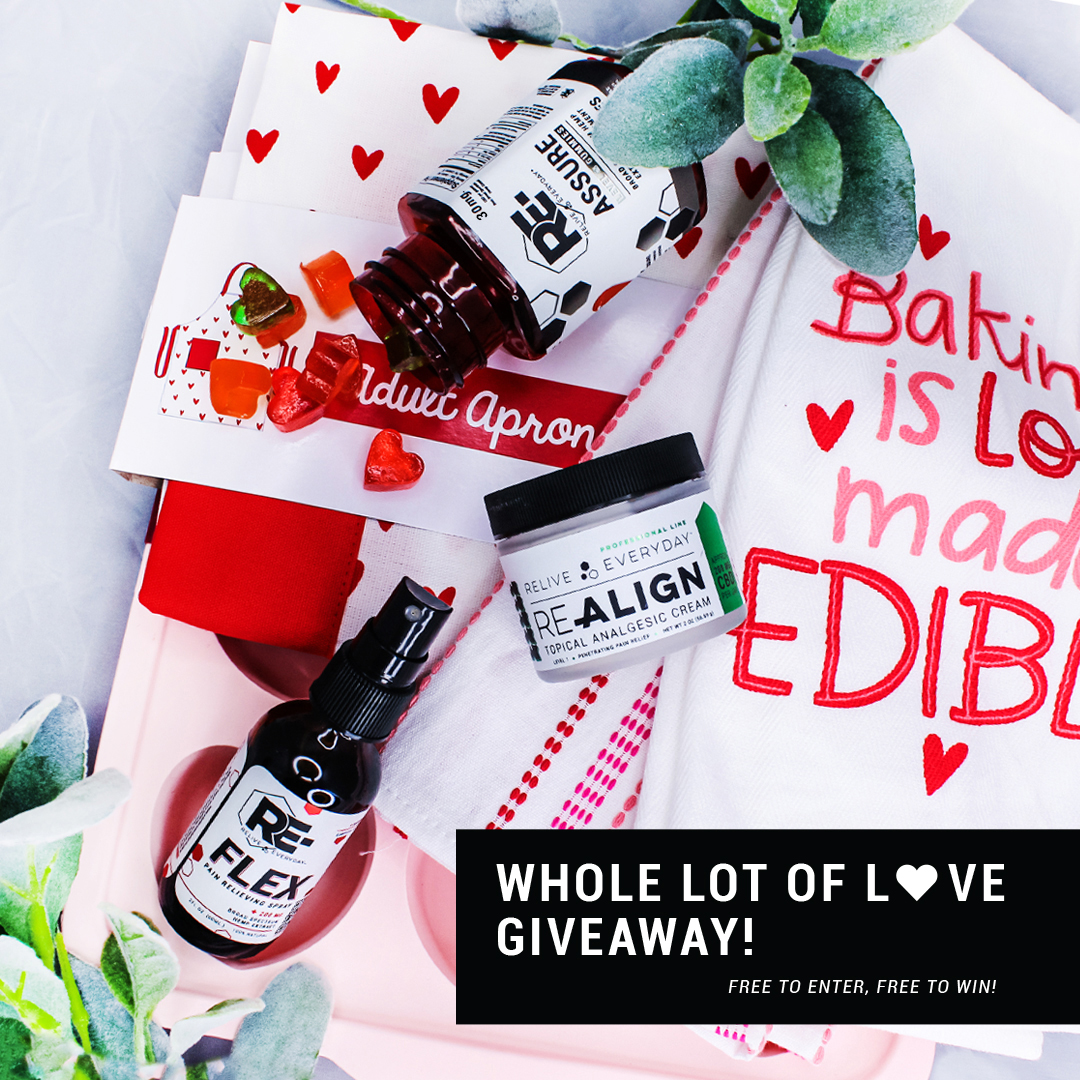 A Whole Lot of Love Giveaway ~ Prizes include Level 3 RE-ASSURE Gummies, 2 oz RE-FLEX Pain Spray?, Level 1 RE-ALIGN Topical Analgesic, Heart-shaped Silicone Cupcake Pan, and 2 Kitchen Towels. Giveaway Image