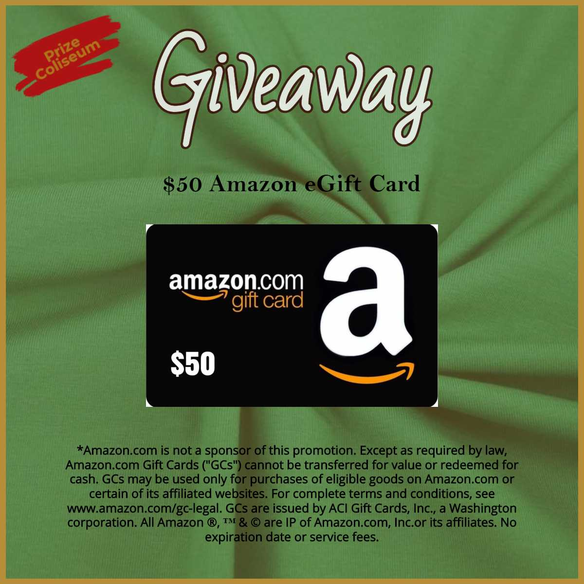 Enter for a chance to win a $50 Amazon eGift Card from PrizeColiseum Giveaway Image