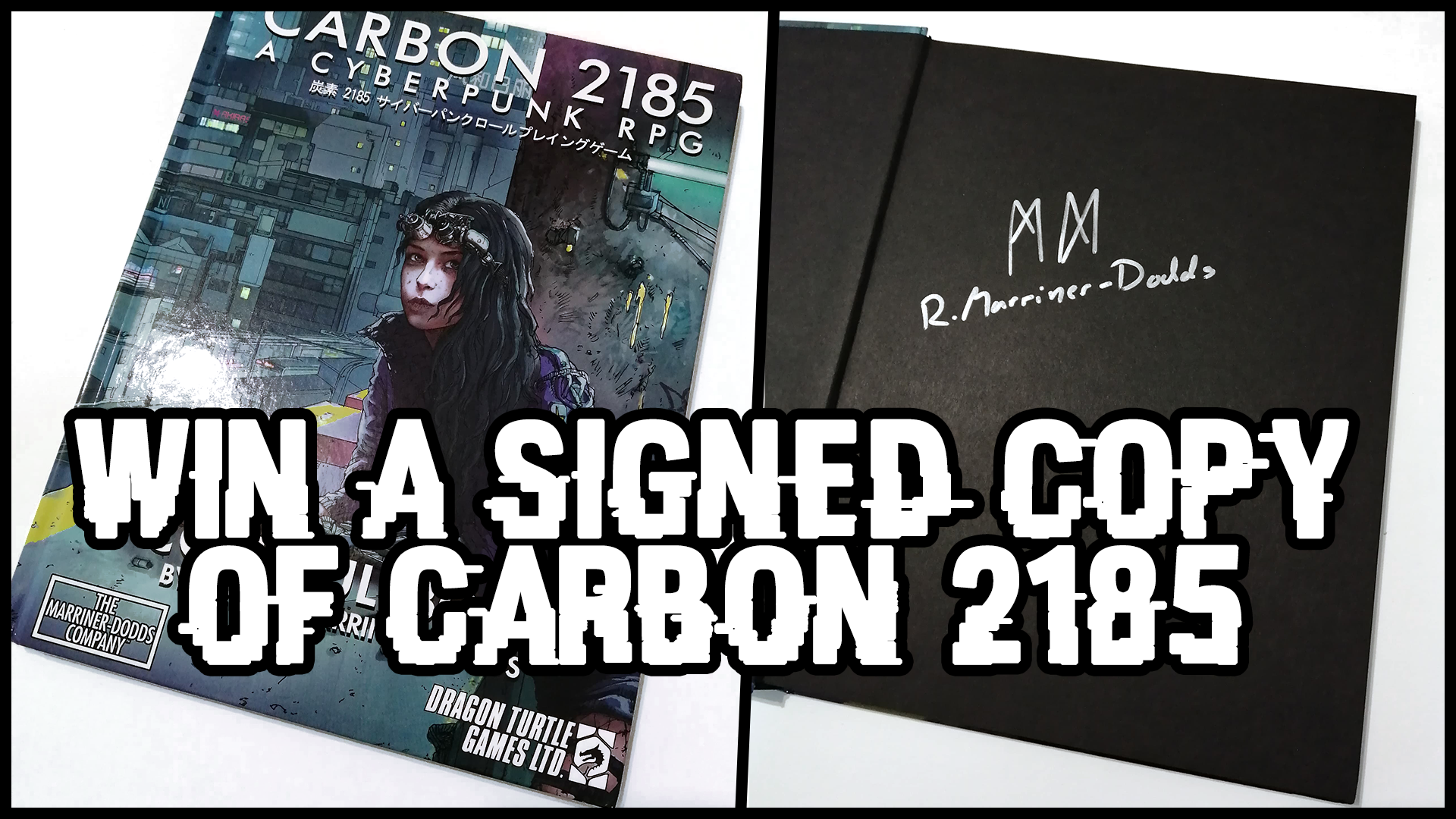 Enter for a chance to win a copy of Carbon 2185 signed by the creator Robert Marriner-Dodds! A high action, modern cyberpunk tabletop roleplaying game set in a dystopian San Francisco! Giveaway Image