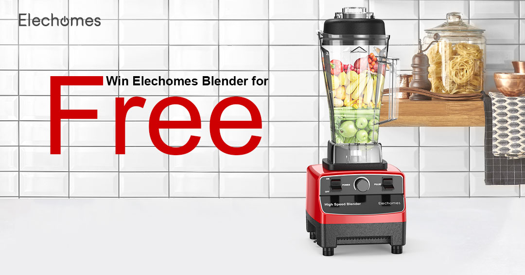 Win 1 of 3 Elechomes High-Speed Blenders worth $129 each Giveaway Image