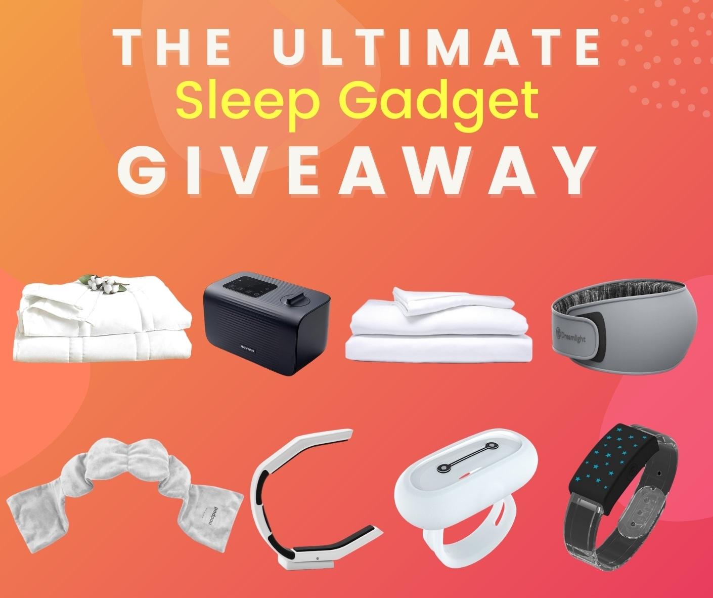 Maximize Your Sleep Gadget Giveaway! $1200 in prizes up for grabs.