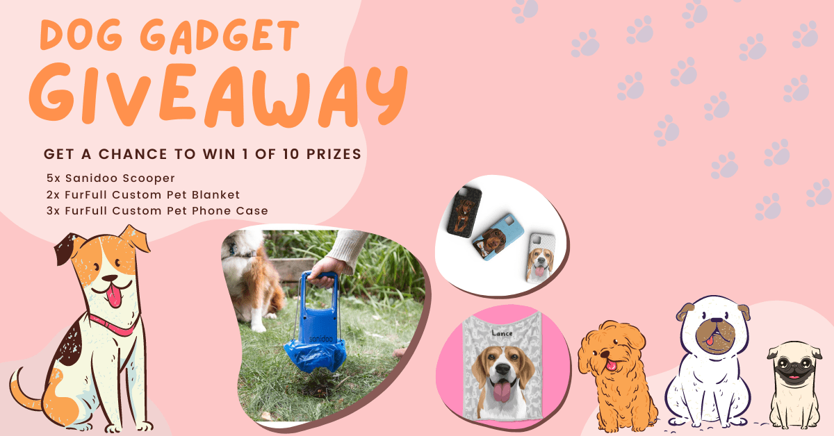 Get a chance to win 1 of 10 Prizes in our Dog Gadget Giveaway - 10 Winners!! Giveaway Image
