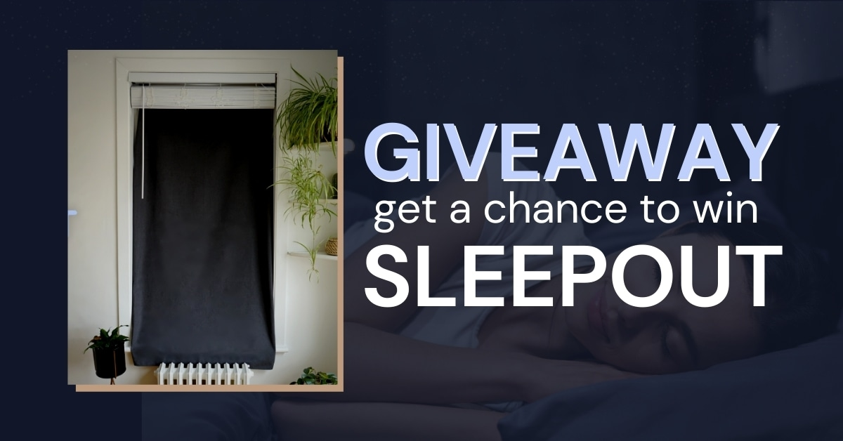 Sleepout, the sleep-improving portable blackout curtain, Giveaway - 5 Winners! Giveaway Image