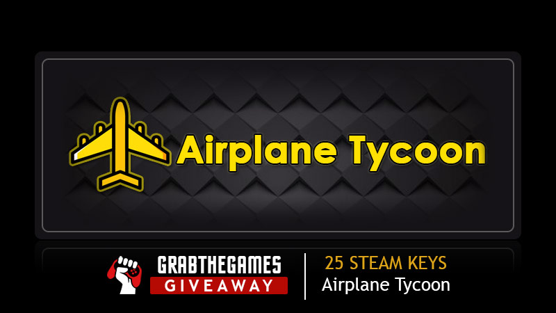 Enter to win a PC Steam copy of Airplane Tycoon. 25 Winners! Giveaway Image