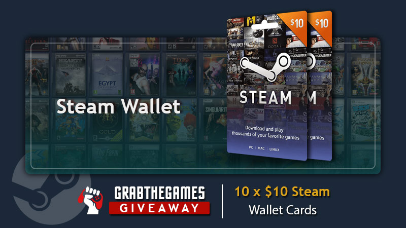 Enter For A Chance To Win 1 Out Of 10x $10 Steam Wallet Cards Giveaway Image