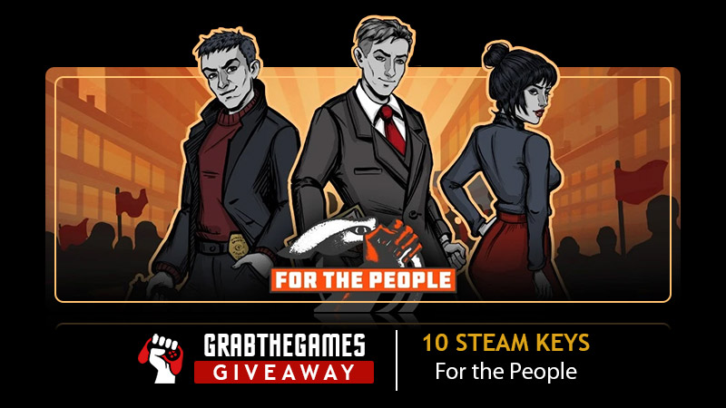 Enter to win a PC Steam copy of 'For the People'. 10 Winners! Giveaway Image