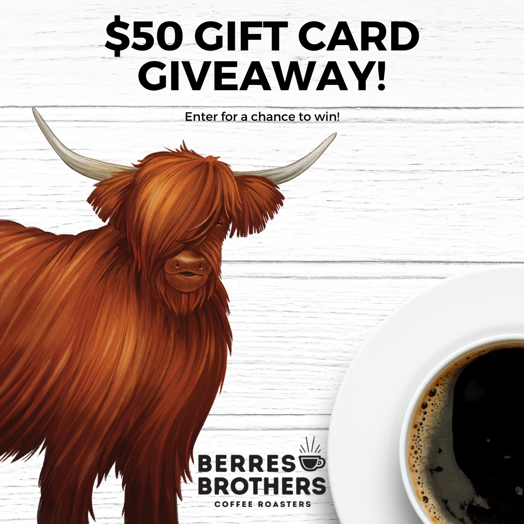 Enter to win a $50 Berres Brothers Coffee Roasters Online Gift Card Giveaway Image