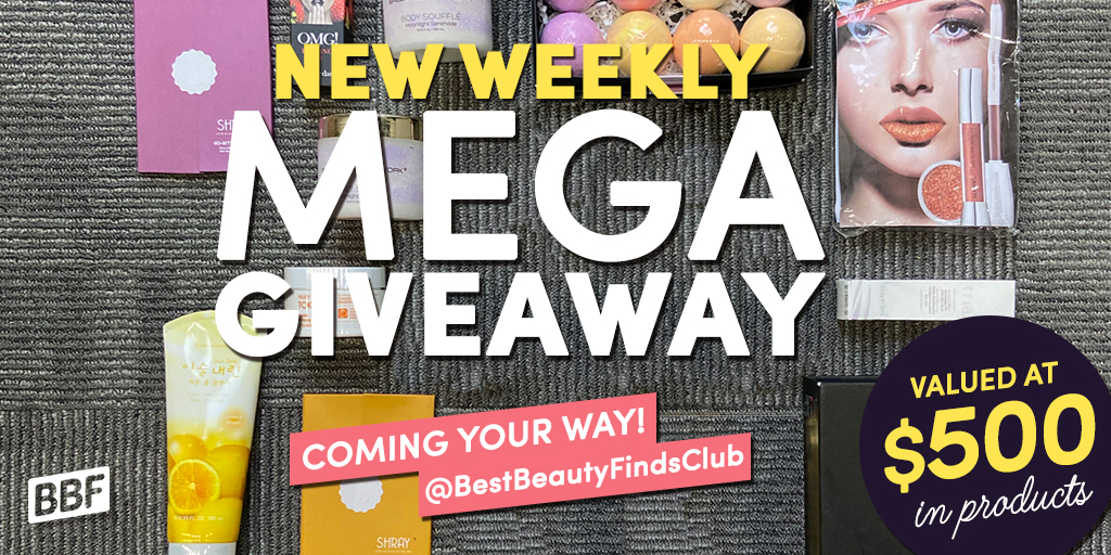 $500 In Products - Best Beauty Finds Weekly Giveaway