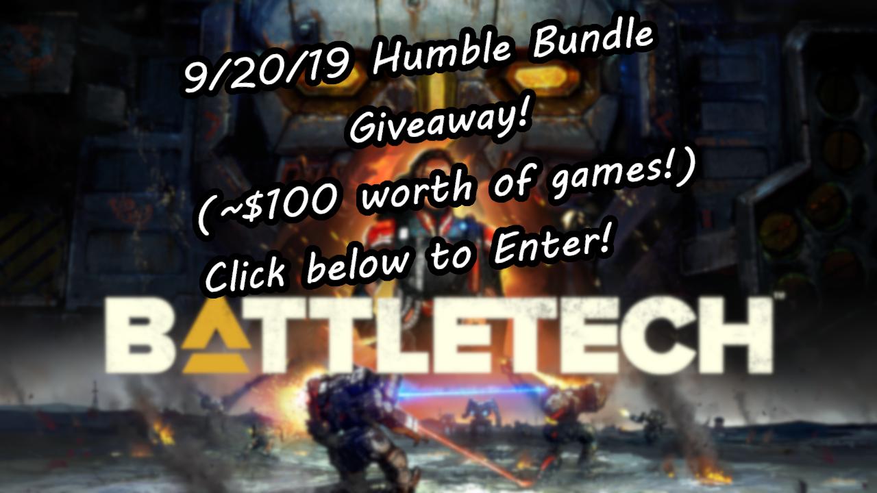 Humble Bundle (~$100 worth of games!) 9/20/19 Giveaway Image