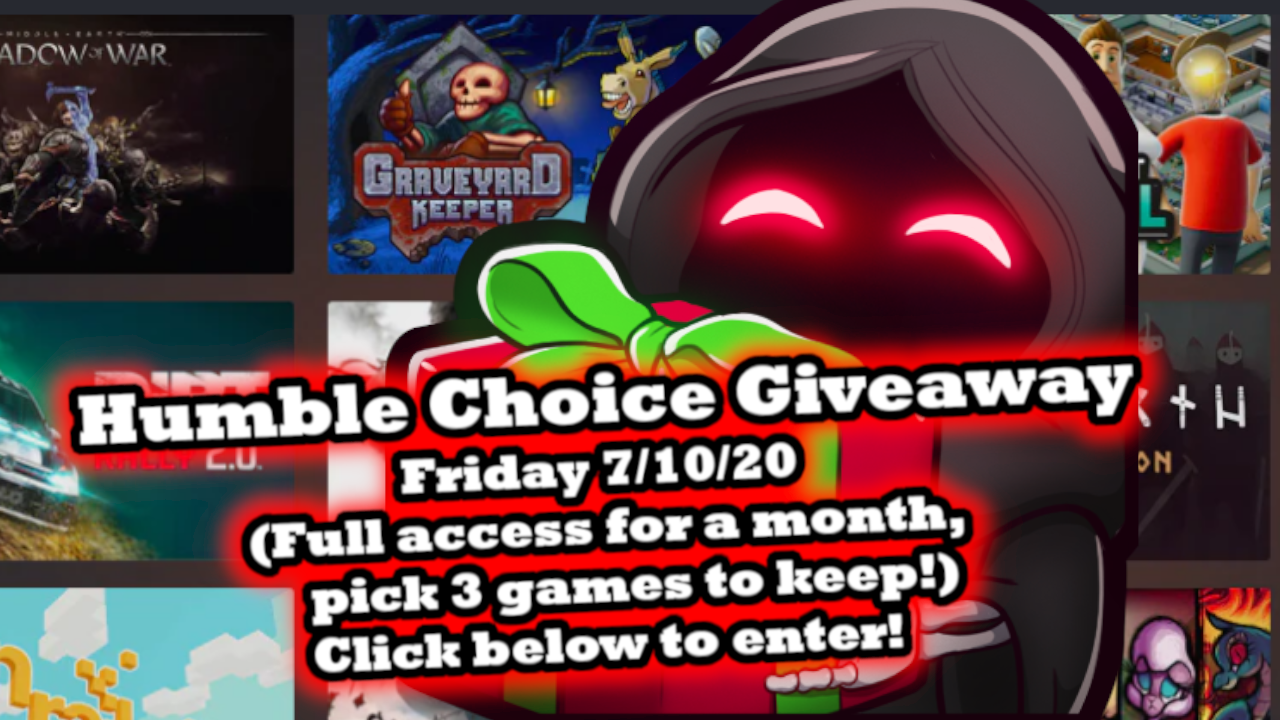 Humble Choice access for a month, pick 3 games to keep! 7/10/20 Giveaway Image