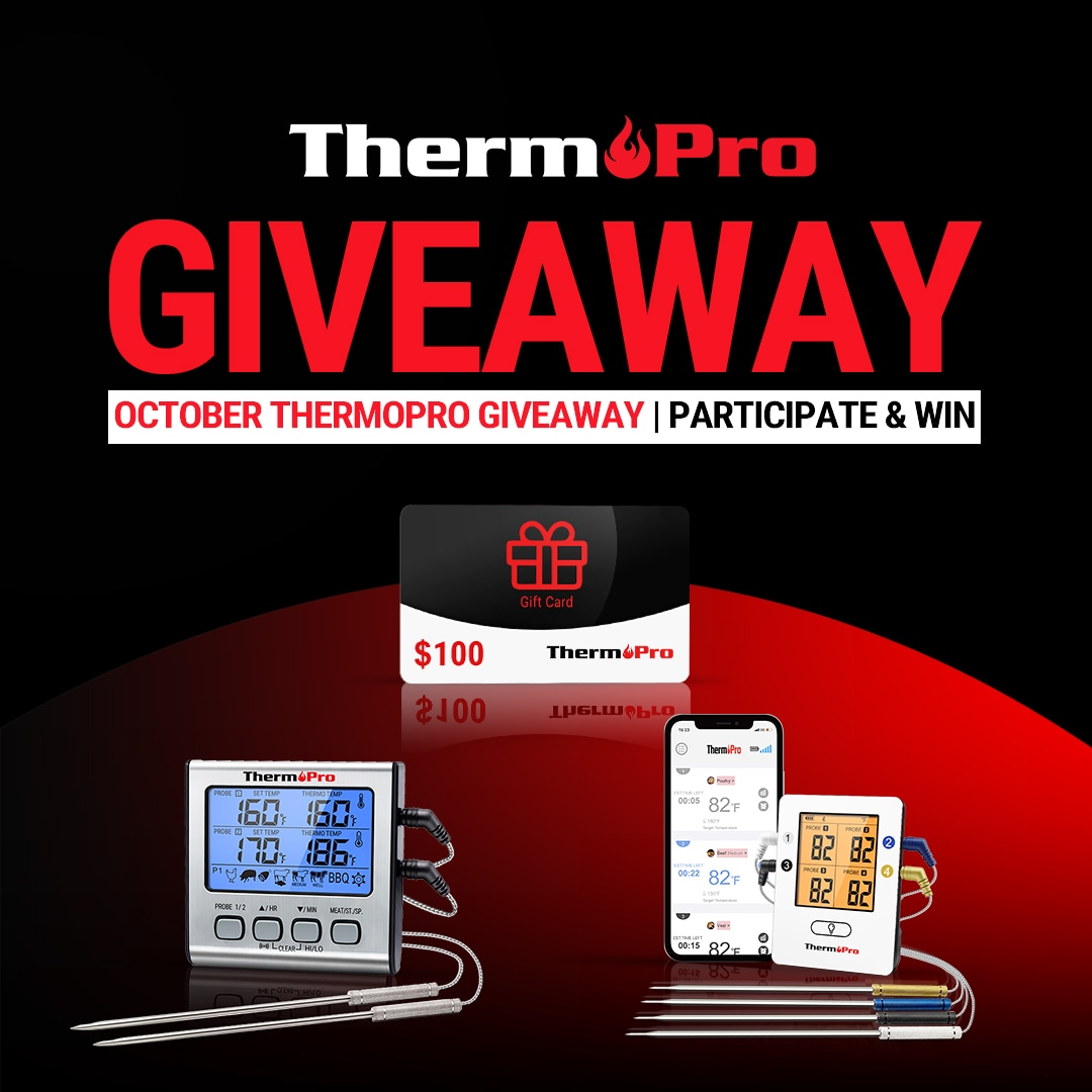 Win a ThermoPro TP17, TP25, or $100 Amazon Gift Card from Thermopro! Giveaway Image