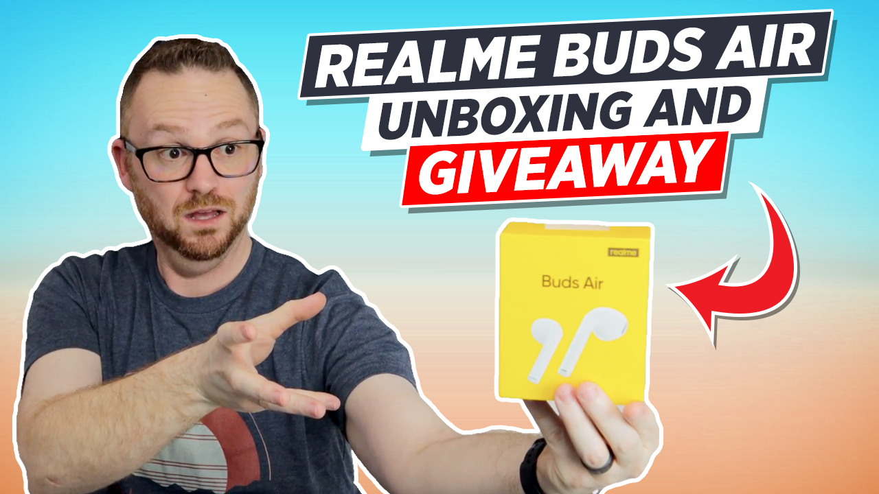 Realme Buds Air Unboxing and Giveaway! Giveaway Image