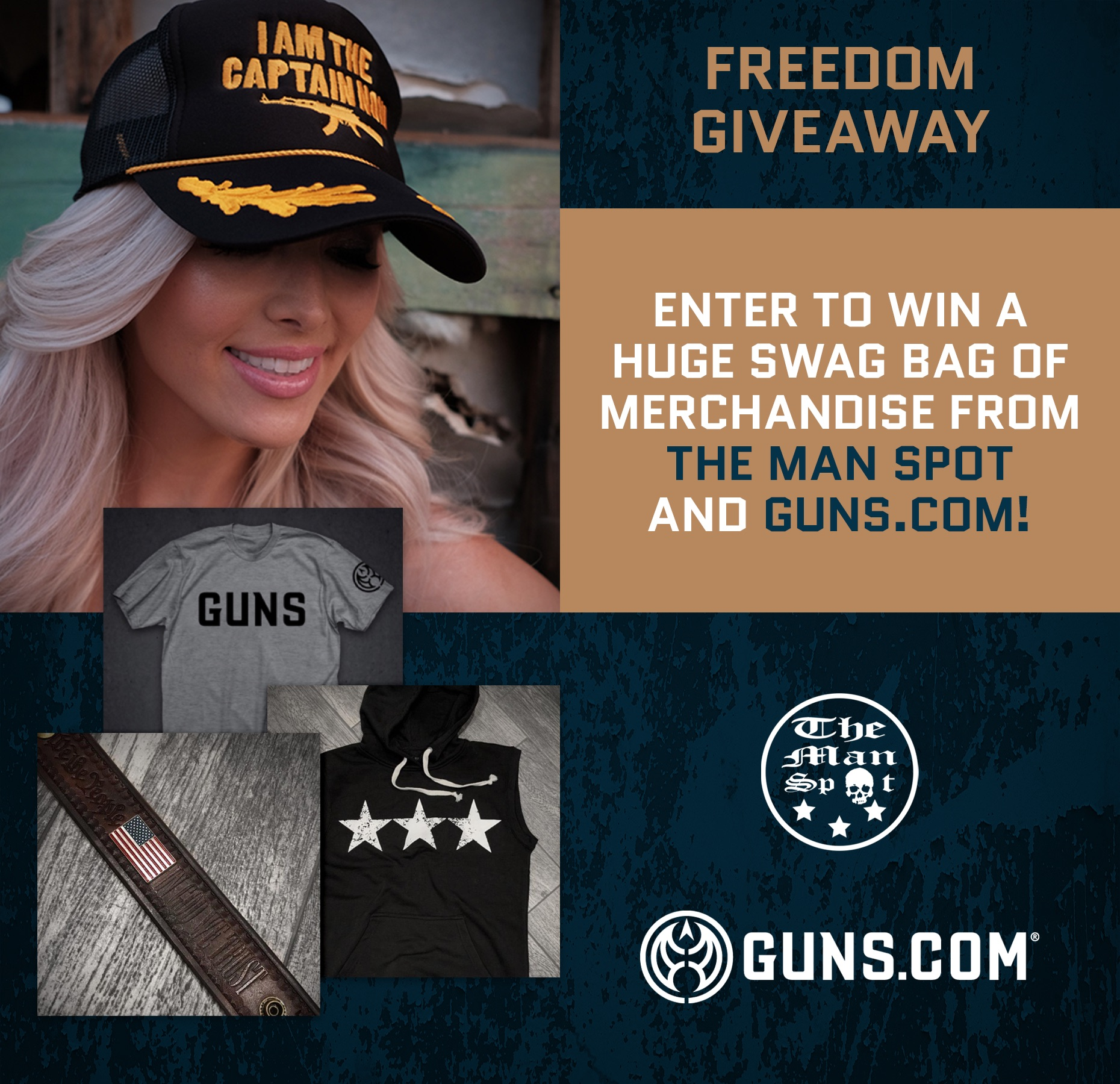 Enter to win The Man Spot and Guns.com Merchandise/Swag Bag including T-Shirts, Pelican Traveler, Trucker Hat, Hoodie Zip Up, USA Leather Freedom Cuff, Black Multicam Cap, and Captain Hat. Giveaway Image