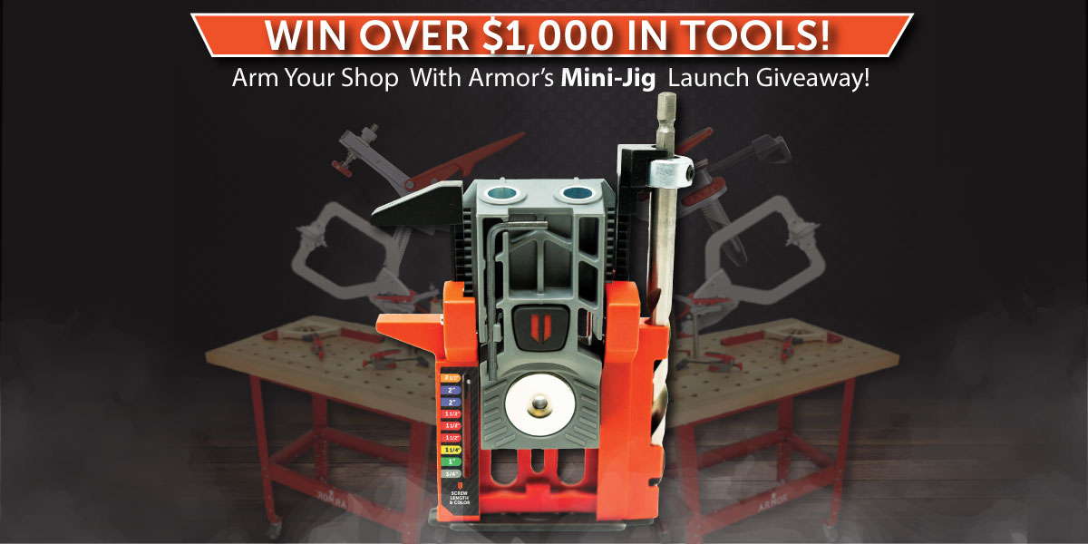 """Win $1,000 in Armor Tools including a Mini-Jig, an Auto-Jig, 36"""" Butcher Block Bench, Deluxe Dog Clamp Package, 800 Piece Fine/Coarse Thread Screw Kits, Clamps, and a 3 Piece Automatic Plier Set Giveaway Image"""