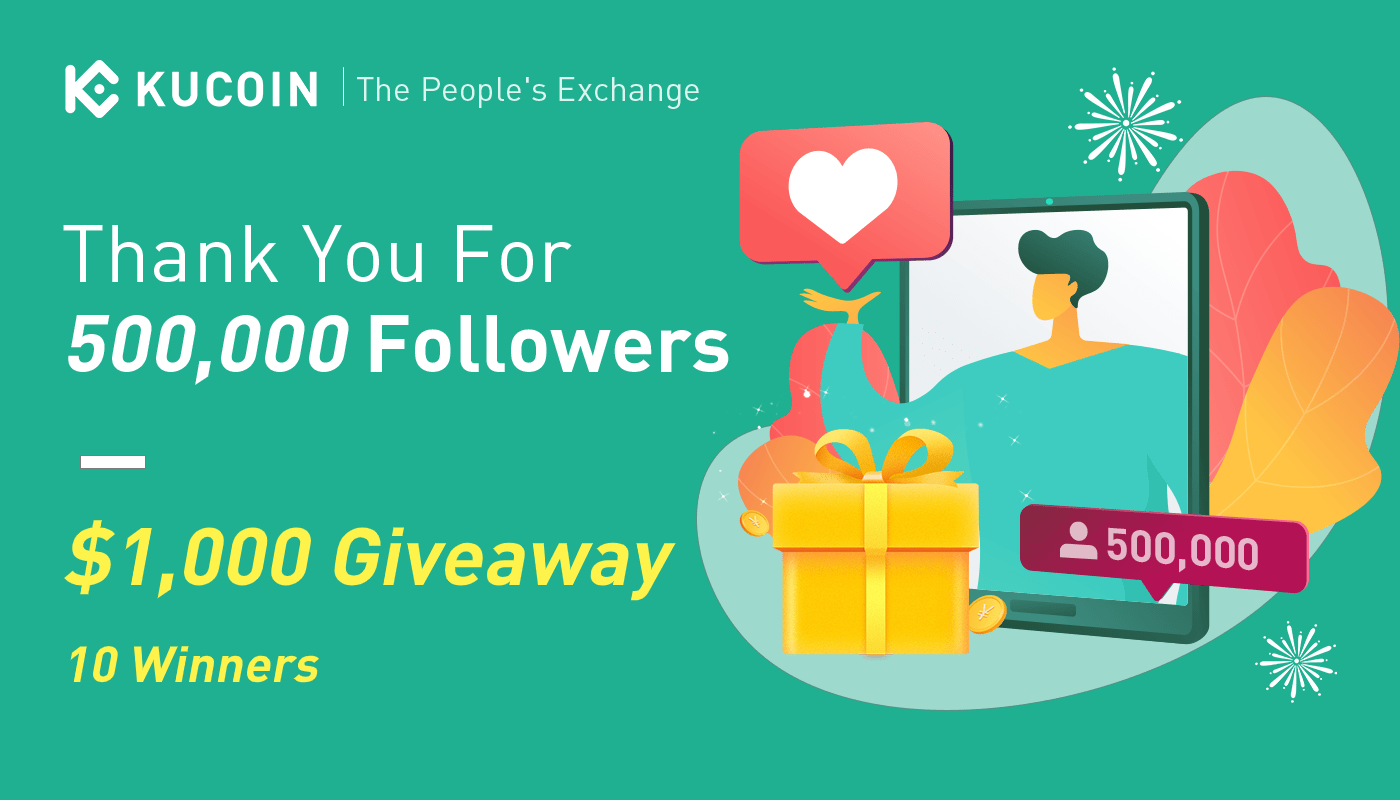 online contests, sweepstakes and giveaways - KuCoin 500K Followers: 1000 USDT Giveaway