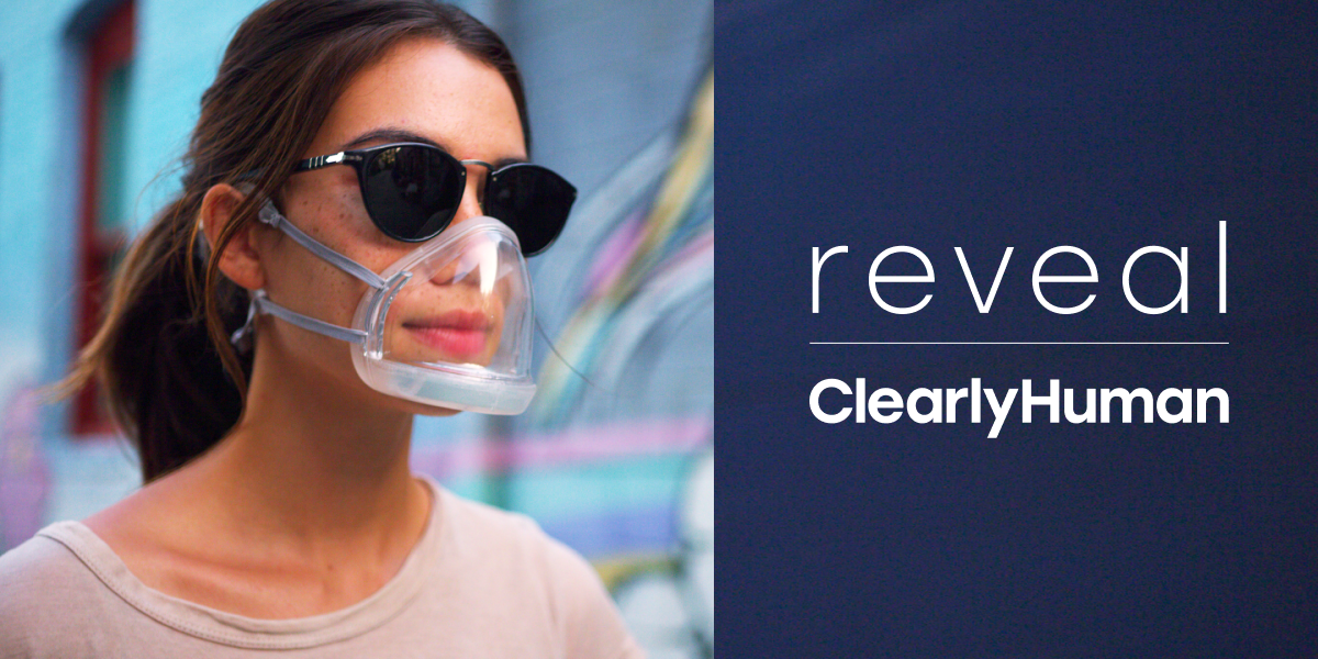 Enter to win a ClearlyHuman Reveal Mask - a transparent protective mask that allows you to communicate safely with emotion, subtlety, and nuance. 3 Winners! Giveaway Image