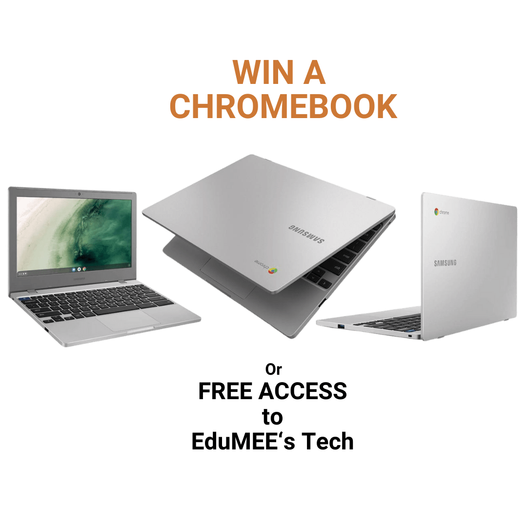 Win A Chromebook or Free Access to EduMEE's technology.