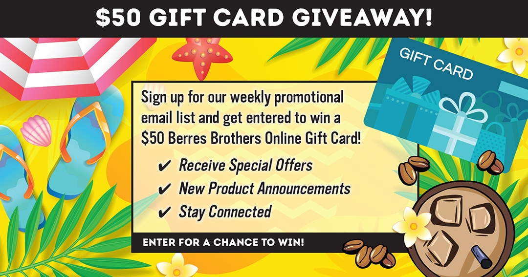 Enter to win a $50 Berres Brothers Coffee Roasters eGift Card to shop the online store. Giveaway Image
