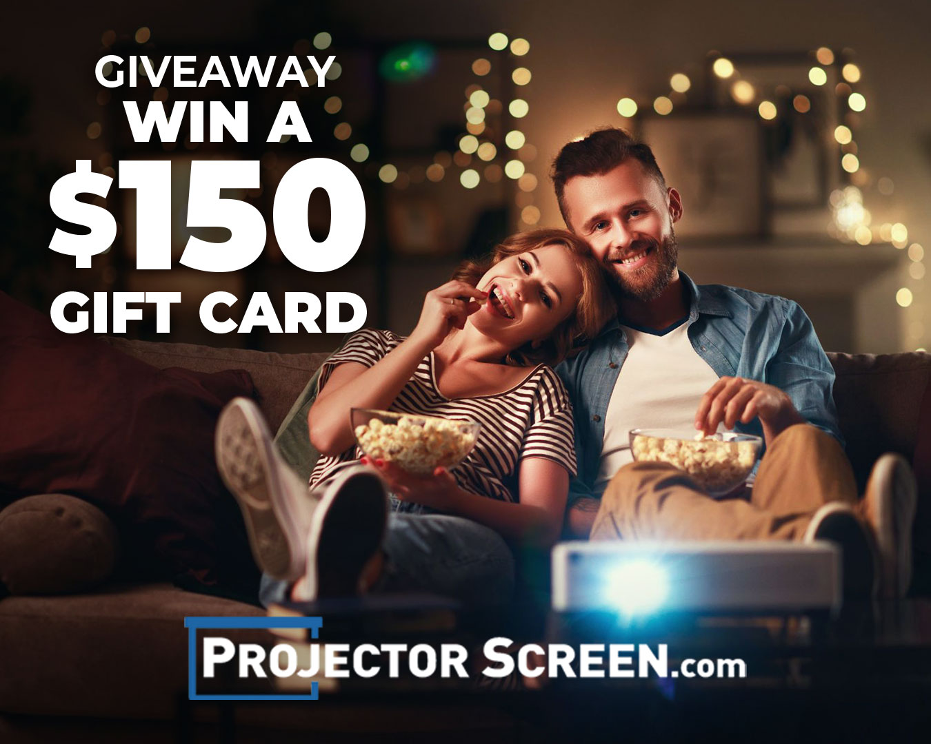 Win a $150, $75 of $50 ProjectorScreen.com Gift Card - 3 Winners! Giveaway Image