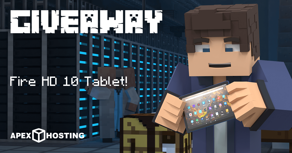 Win a 2GB Apex Hosting Server and 64GB Fire HD 10 Tablet Giveaway Image