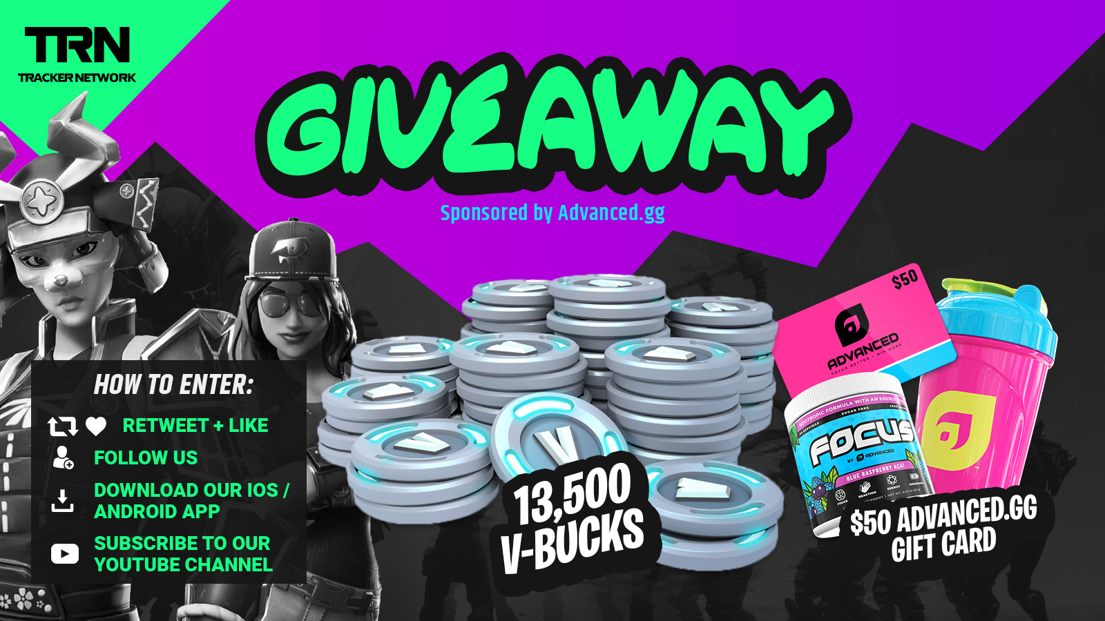FORTNITE TRACKER 13,500 V-BUCKS and $50 ADVANCED.GG STORE CREDIT 06/14/2019) Giveaway Image