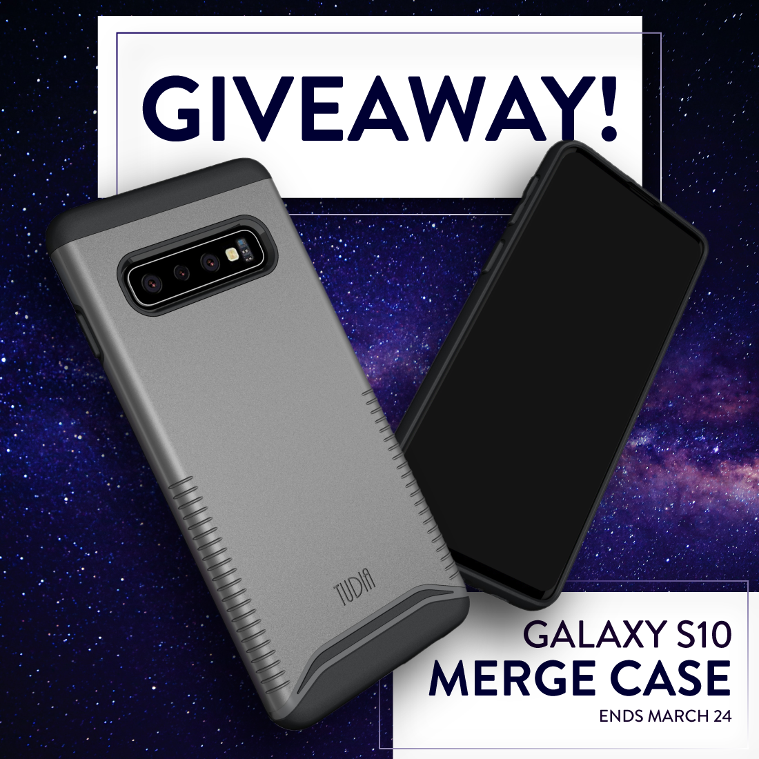 Enter for a chance to win TUDIA Merge Case for the Samsung Galaxy S10! 5 Winners! Giveaway Image
