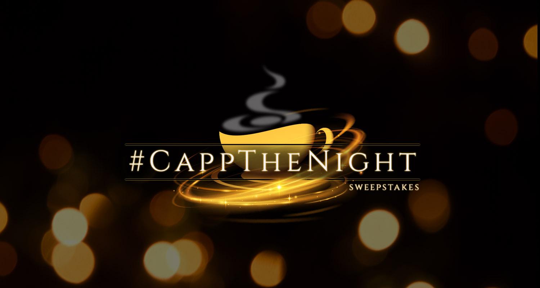 #CappTheNight Awards Season Sweepstakes