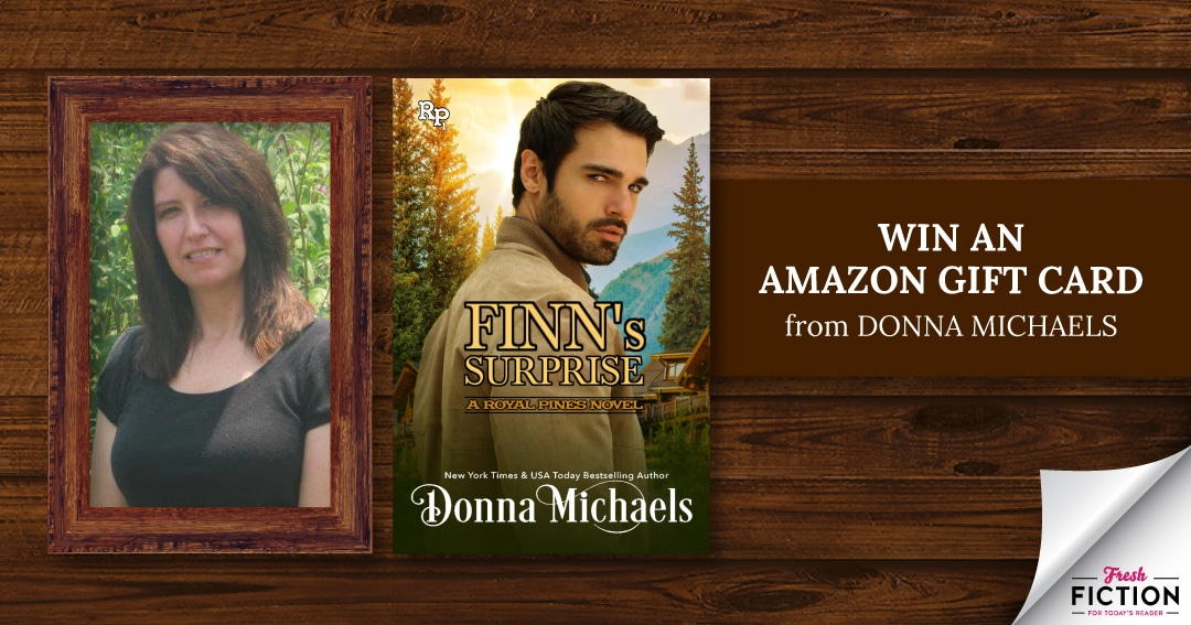 Get ready with Donna Michaels for FINN'S SURPRISE! Win an Amazon Gift Card!