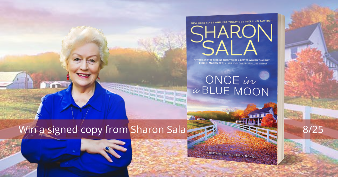 Win a signed copy of ONCE IN A BLUE MOON from Sharon Sala