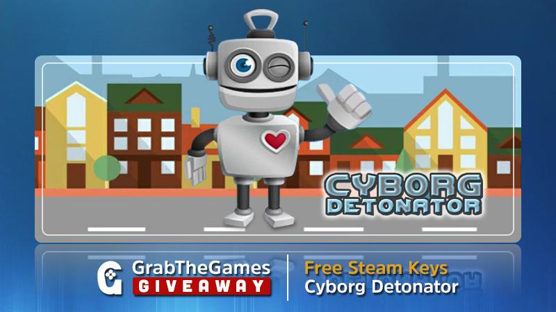 Free Steam Keys Cyborg Detonator <
