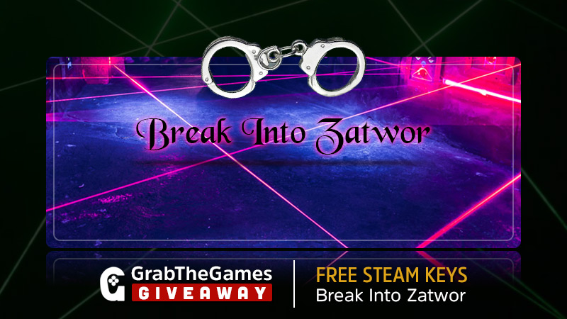 Free Break Into Zatwor Steam Keys<
