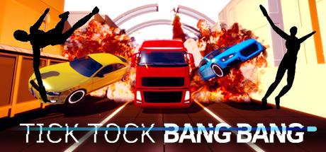 25 Tick Tock Bang Bang Steam keys <
