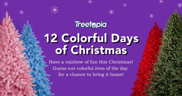 Treetopia's 12 Colorful Days of Christmas Giveaway Nine winners  12/6/19 Giveaway Image
