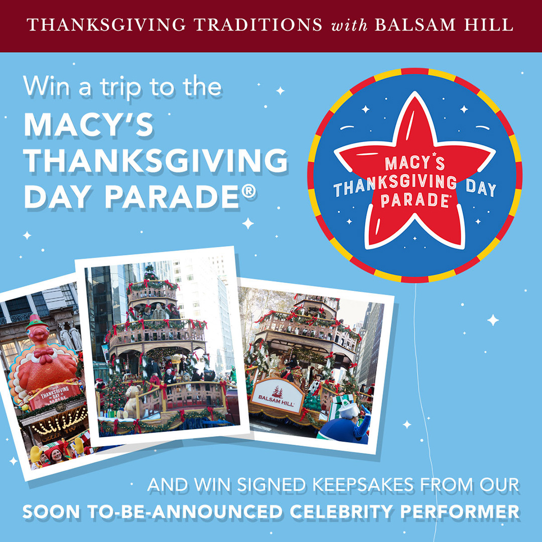 Thanksgiving Traditions with Balsam Hill: Win a Trip to Macy's Thanksgivings Day Parade