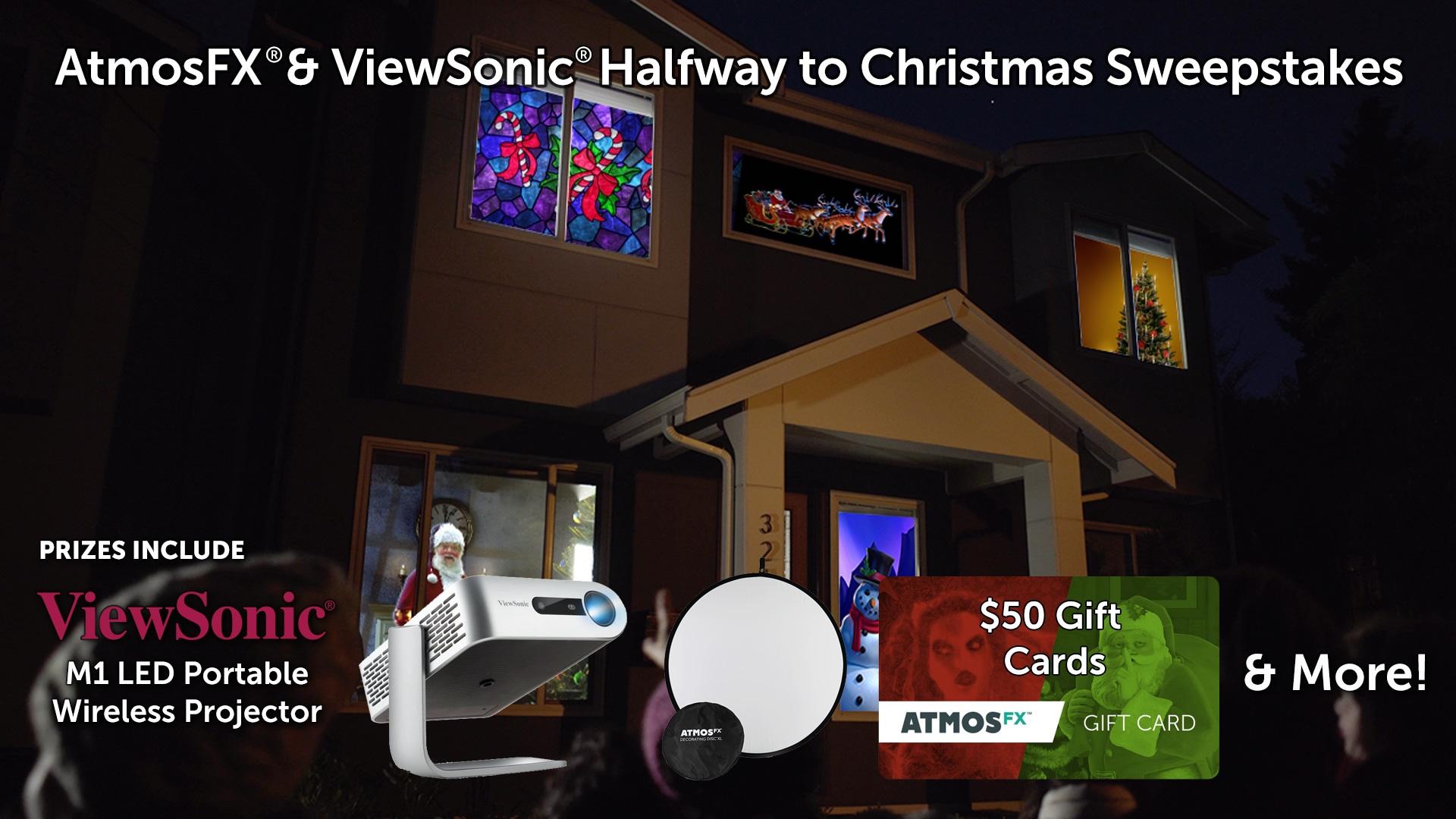 AtmosFX® & ViewSonic® Halfway To Christmas Sweepstakes Giveaway Image
