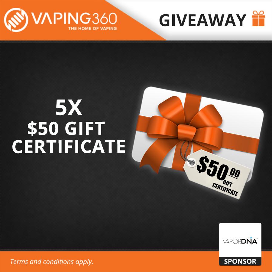 5 X $50 Vapordna Gift Certificate Giveaway