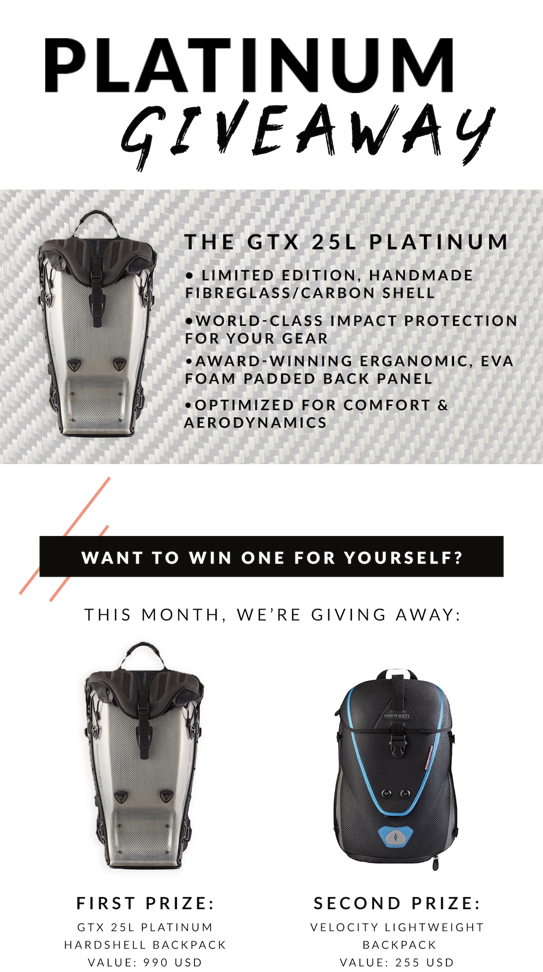 2 BACKPACKS WINNERS: Win A Limited Edition GTX 25L Platinum! Giveaway Image