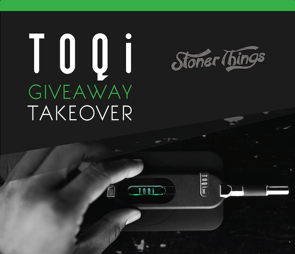 Win a TOQi Vaporizer Pack from Stoner Things! Giveaway Image