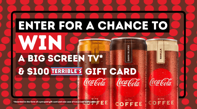 Coca-Cola with Coffee Giveaway. Win a A Big Screen TV* & $100 Gift Card (3) Winners Will Receive: One (1) $50 Terrible's Gift Card. Giveaway Image