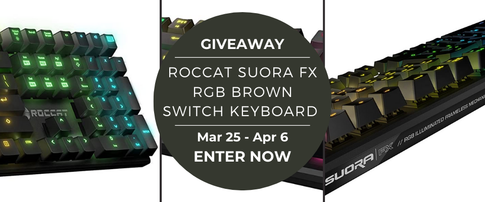 Mike's ROCCAT Suora FX Brown Switch Keyboard Giveaway