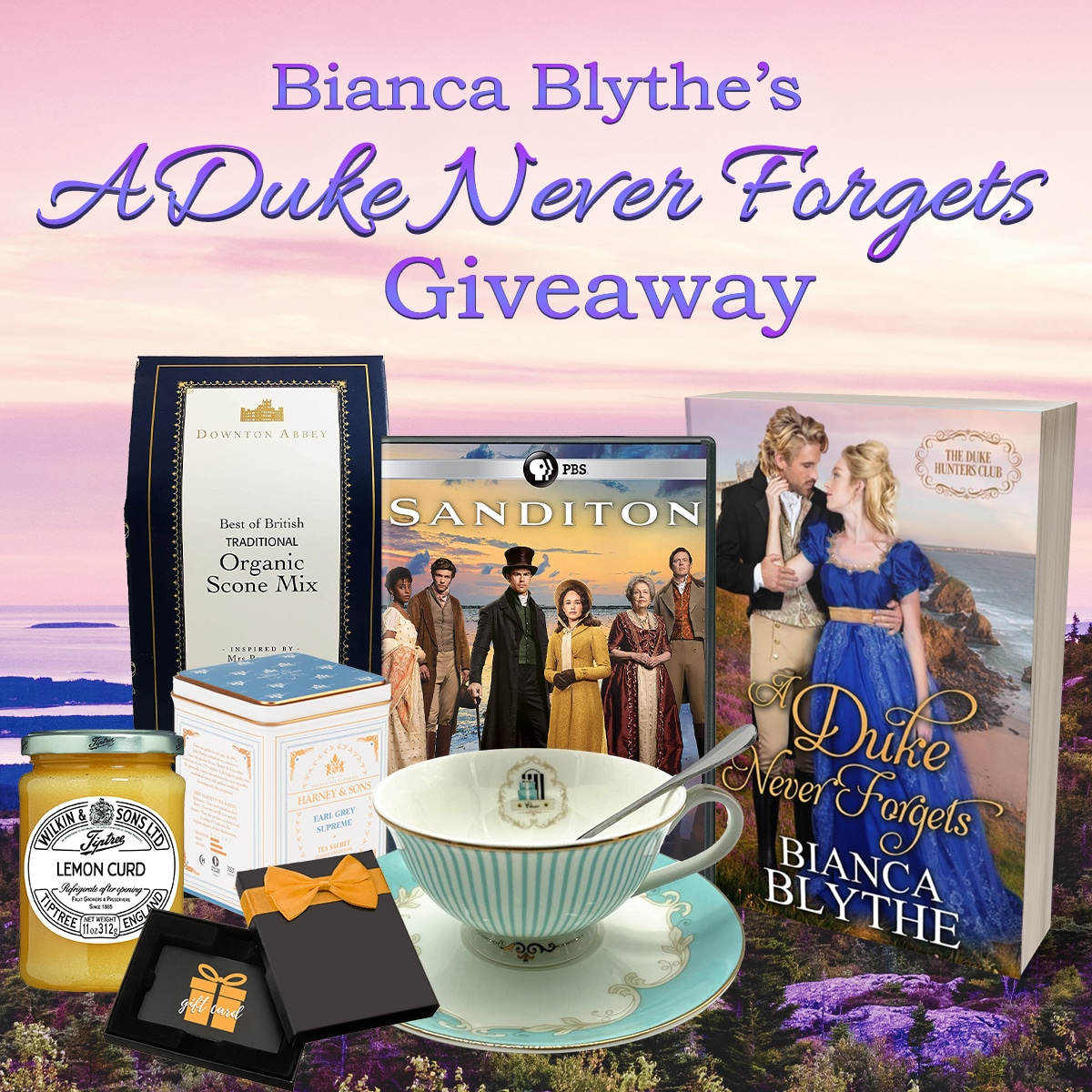 Enter to win a copy of PBS Masterpiece: Sanditon on DVD, tea, lemon curd, traditional scone mix, a fine china teacup, and the first signed paperback copy of A Duke Never Forgets. Giveaway Image