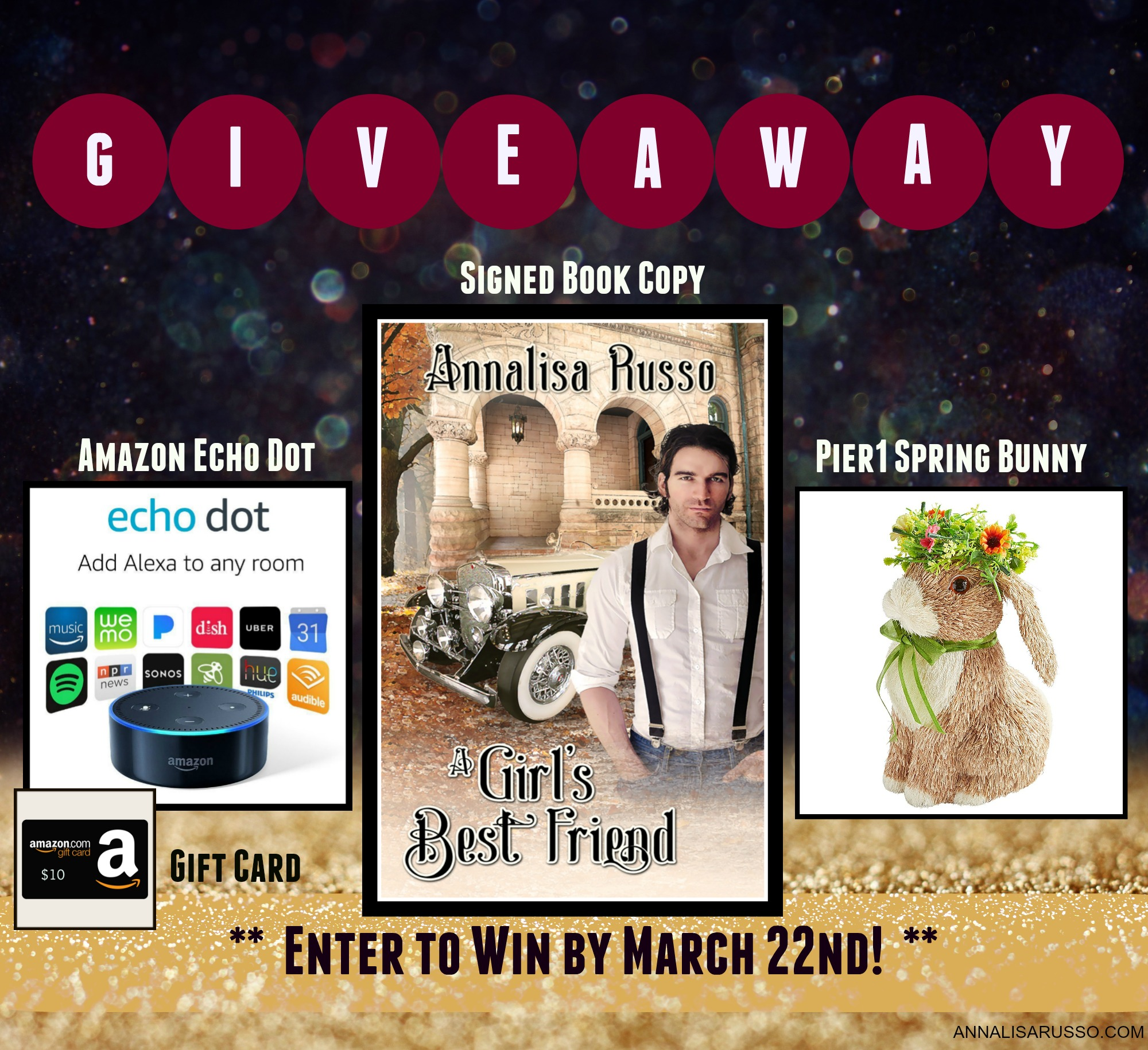 Enter Annalisa Russo's Ultimate Spring Giveaway for a chance to win an Amazon Echo Dot, $10 Amazon Gift Card, Pier1 Spring Bunny and a paperback Giveaway Image