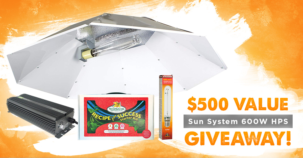 Win a Sun System 600W HPS grow light + Starter Kit ($500 Value) Giveaway Image